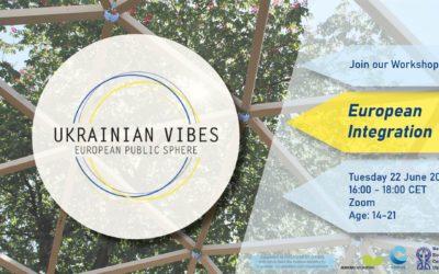 Ukrainian Vibes – Stop 3: European Integration