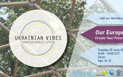 Ukrainian Vibes – Stop 4: Our Europe – Create your Future